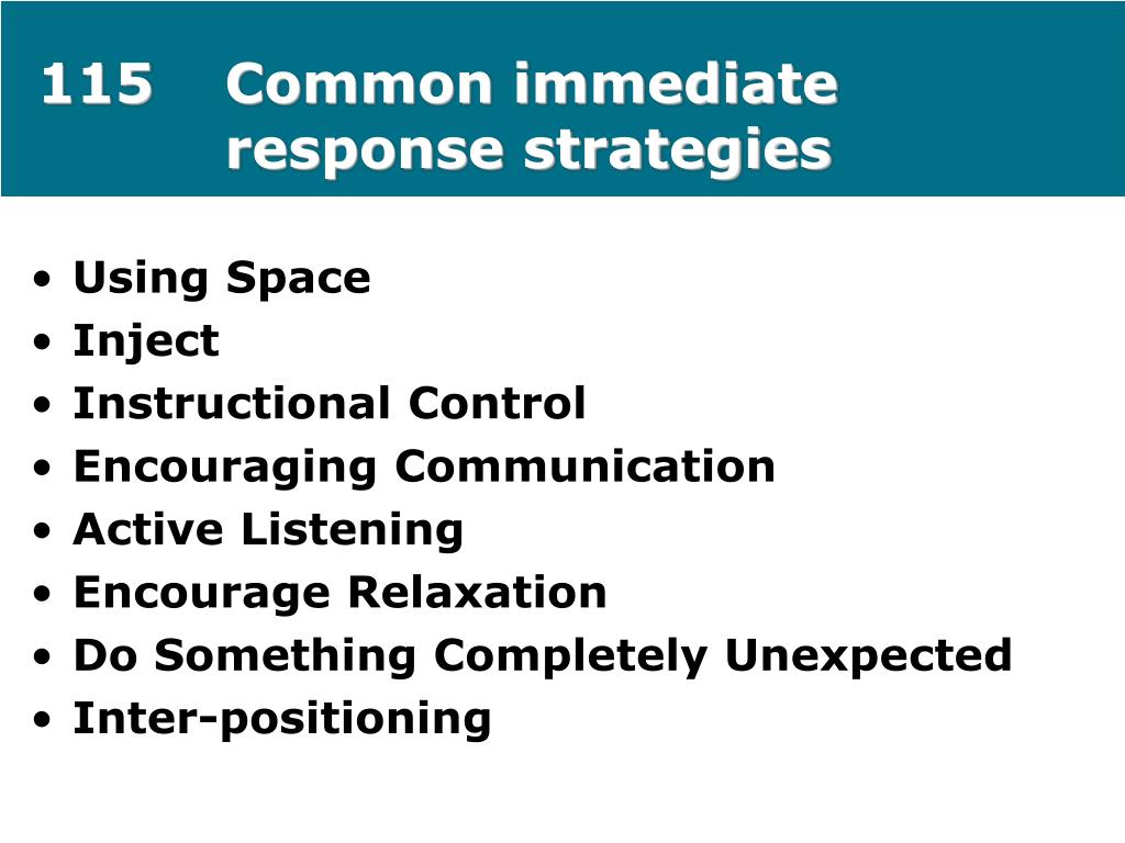 115Common immediate response strategies