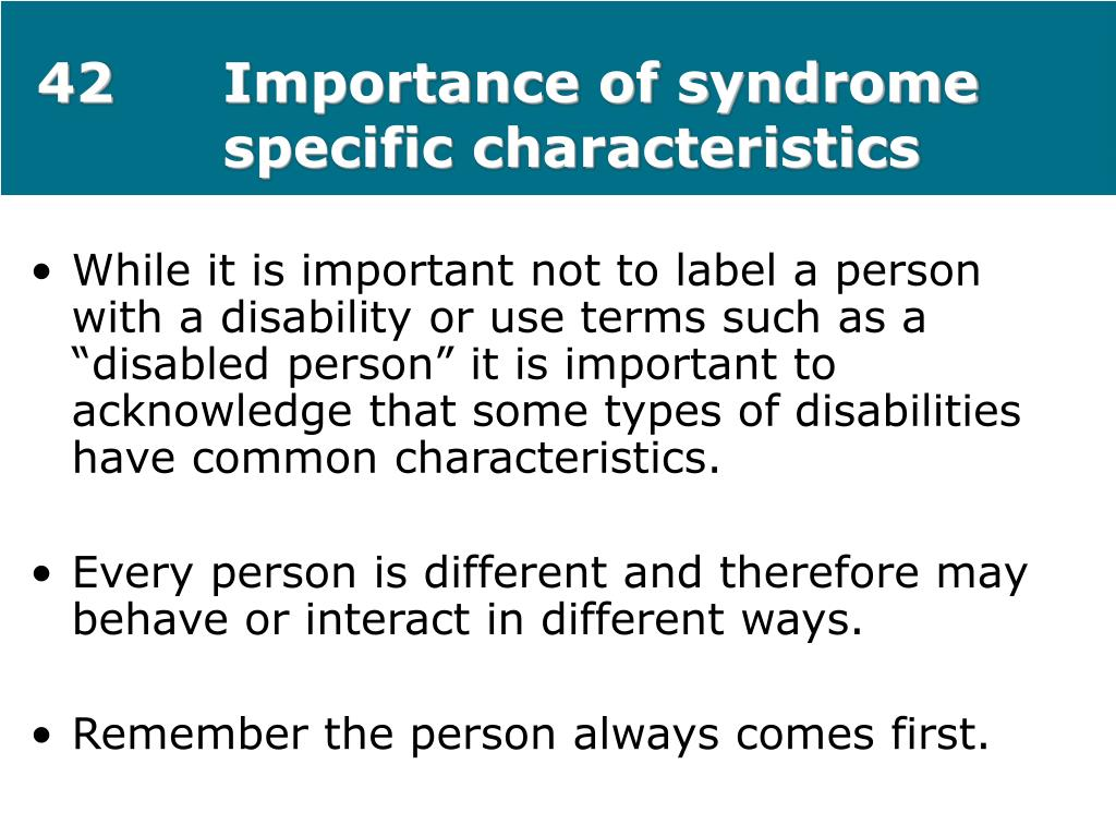 42Importance of syndrome specific characteristics