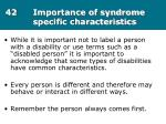 42 importance of syndrome specific characteristics