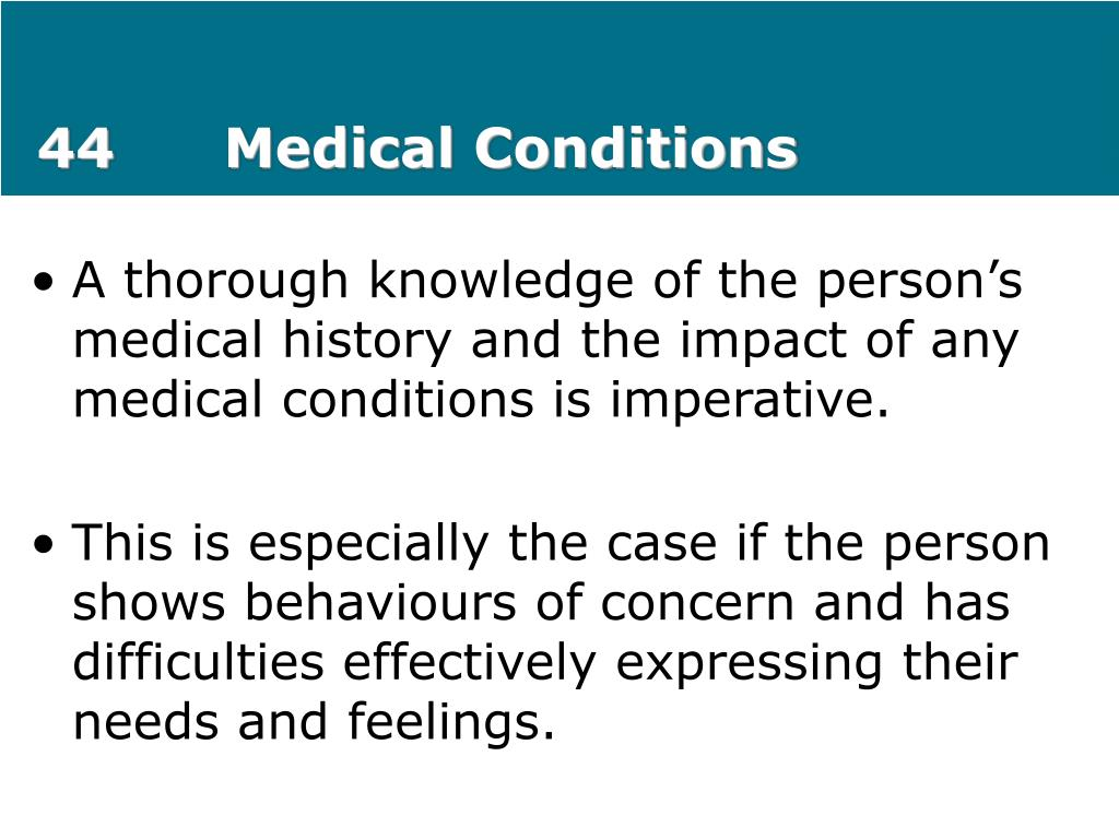 44		Medical Conditions