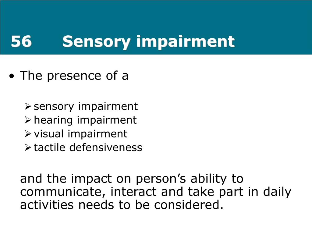 56Sensory impairment
