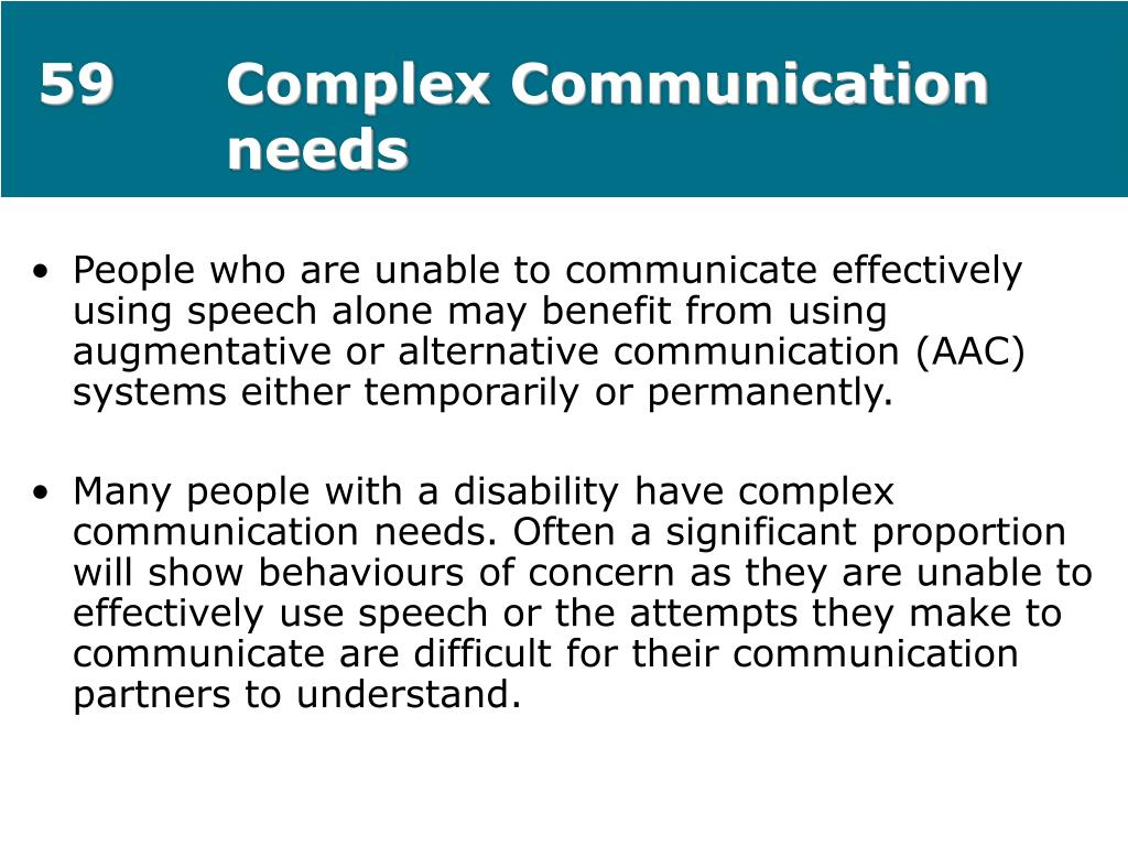 59Complex Communication needs