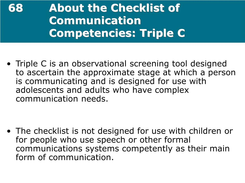 68About the Checklist of Communication Competencies: Triple C