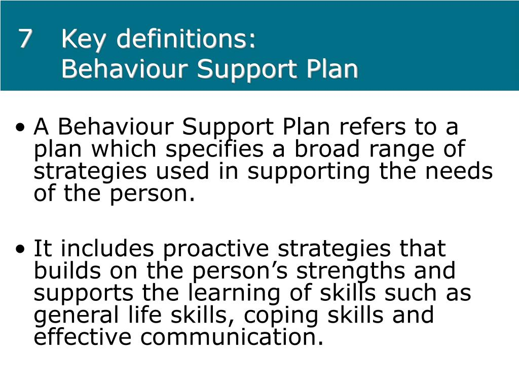 7Key definitions: Behaviour Support Plan