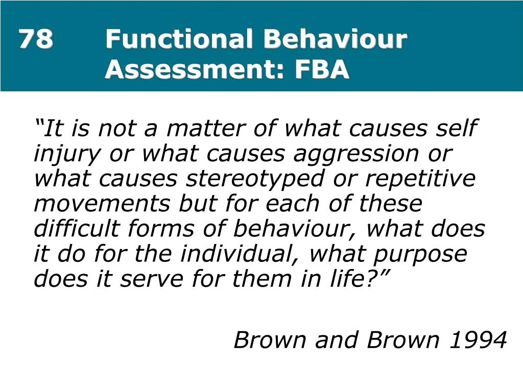 78Functional Behaviour Assessment: FBA