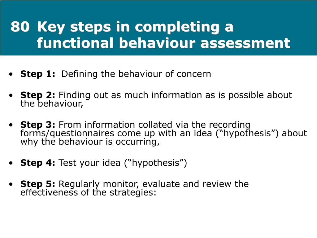 80Key steps in completing a functional behaviour assessment