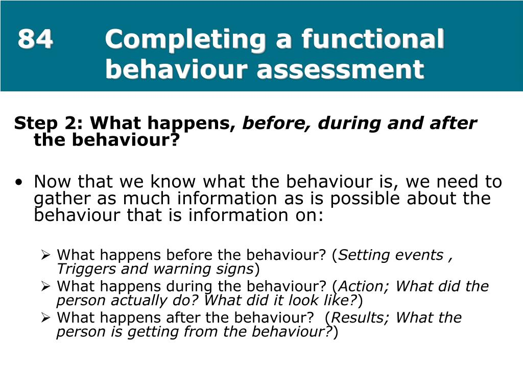 84Completing a functional behaviour assessment