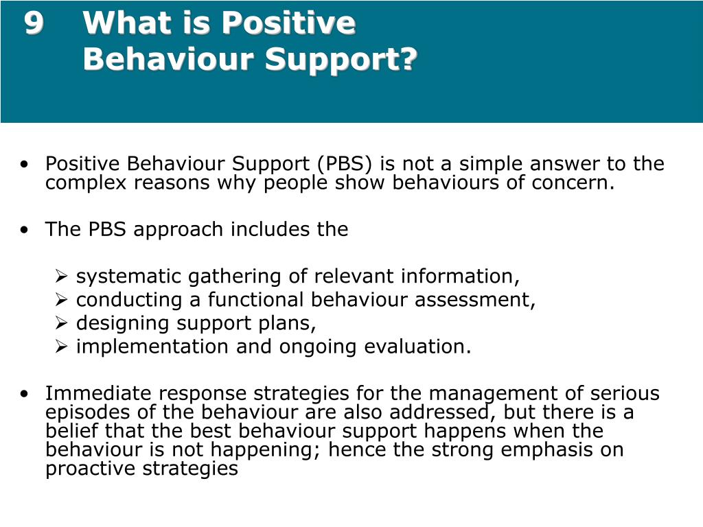 9What is Positive Behaviour Support?