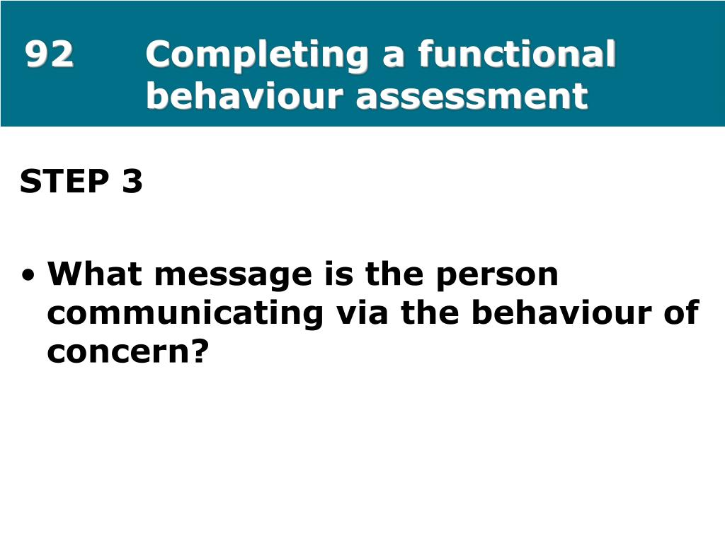 92Completing a functional behaviour assessment