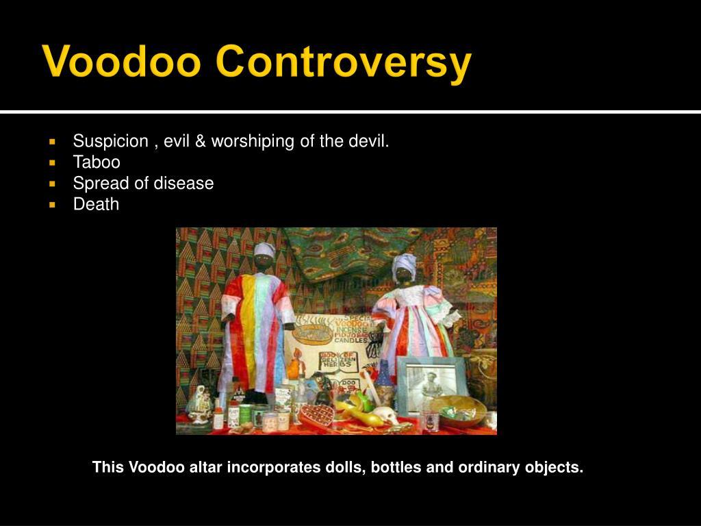 Voodoo Controversy
