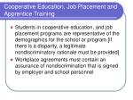 cooperative education job placement and apprentice training