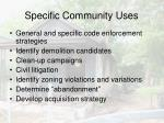 specific community uses