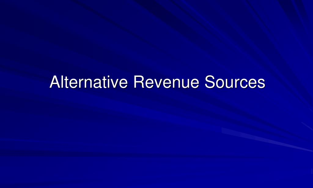 alternative revenue sources