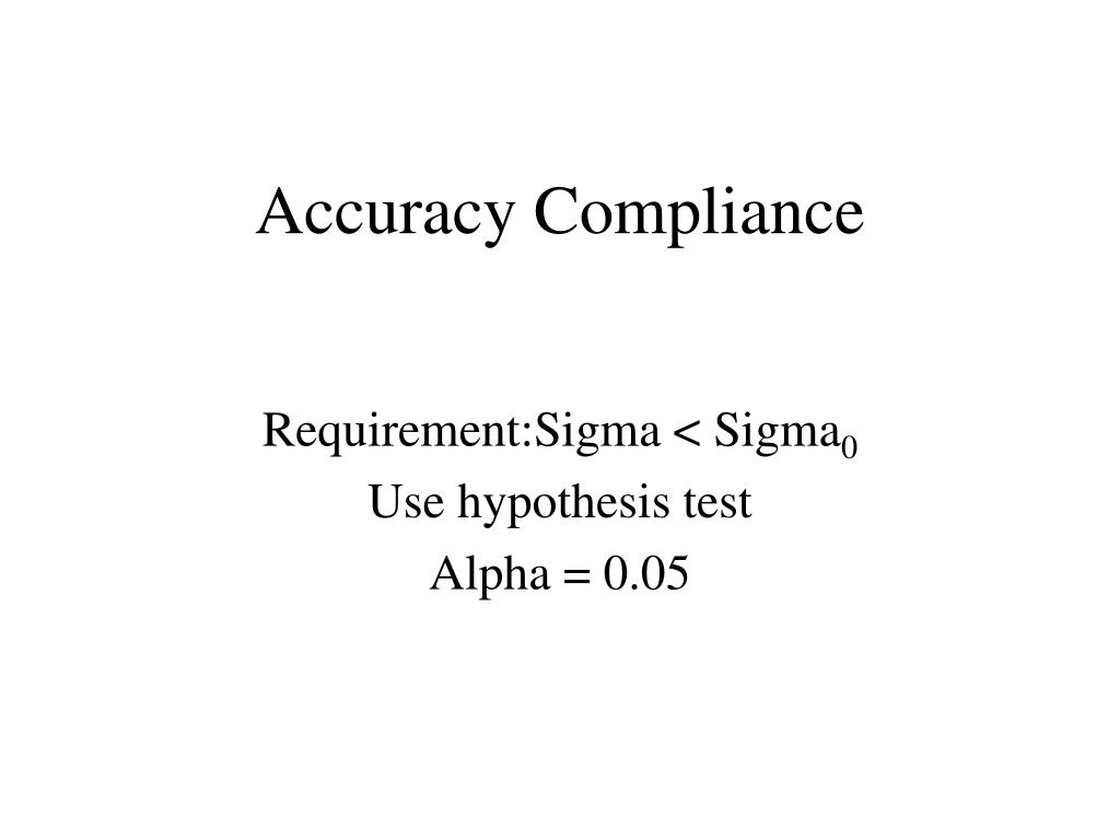 Accuracy Compliance