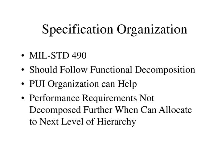 Specification Organization