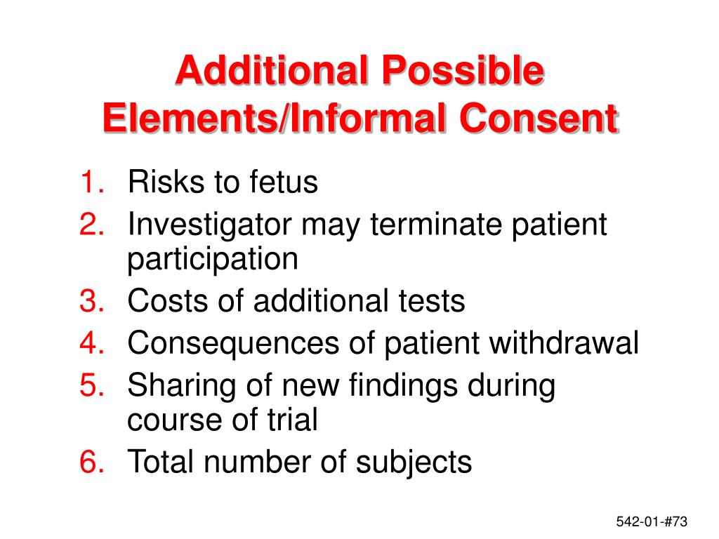 Additional Possible Elements/Informal Consent