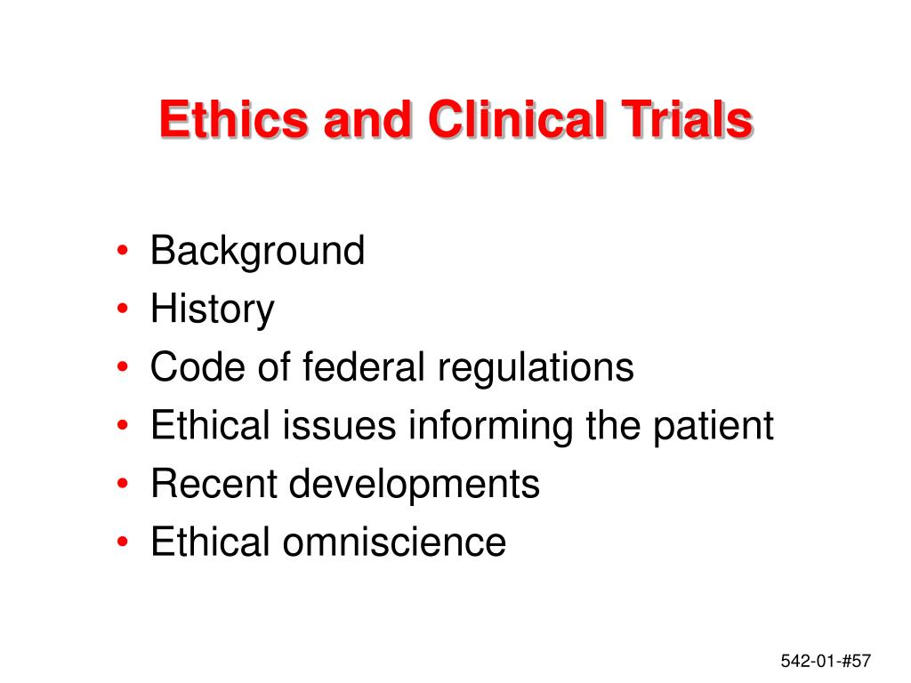 Ethics and Clinical Trials