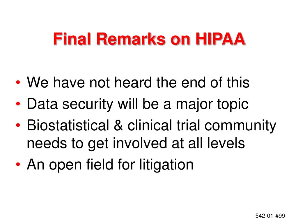 Final Remarks on HIPAA