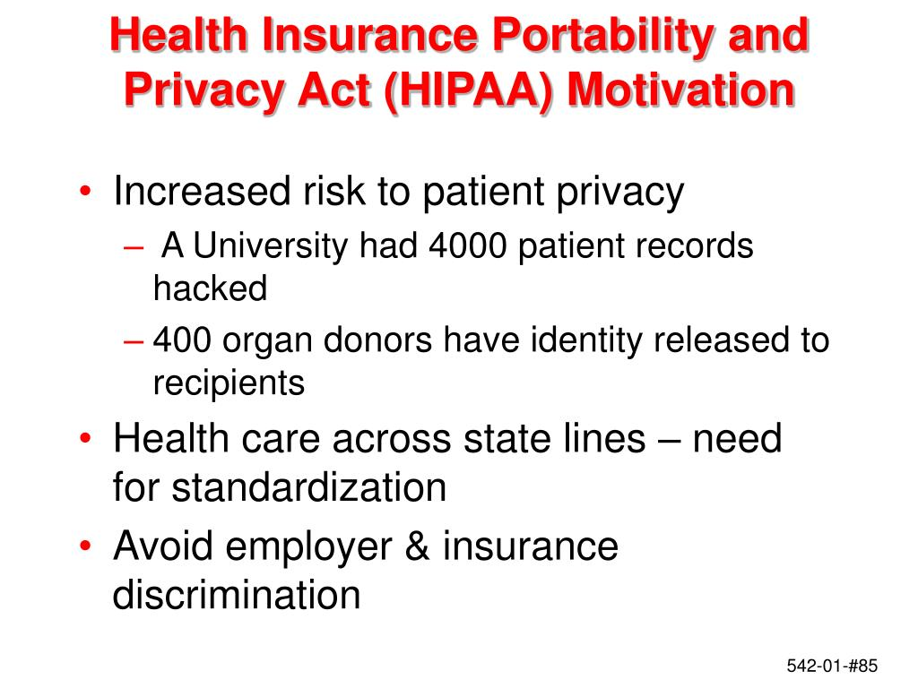 Health Insurance Portability and Privacy Act (HIPAA) Motivation