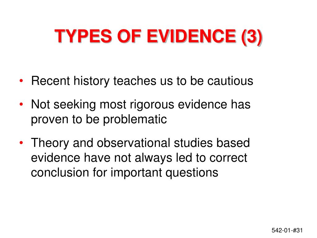 TYPES OF EVIDENCE (3)