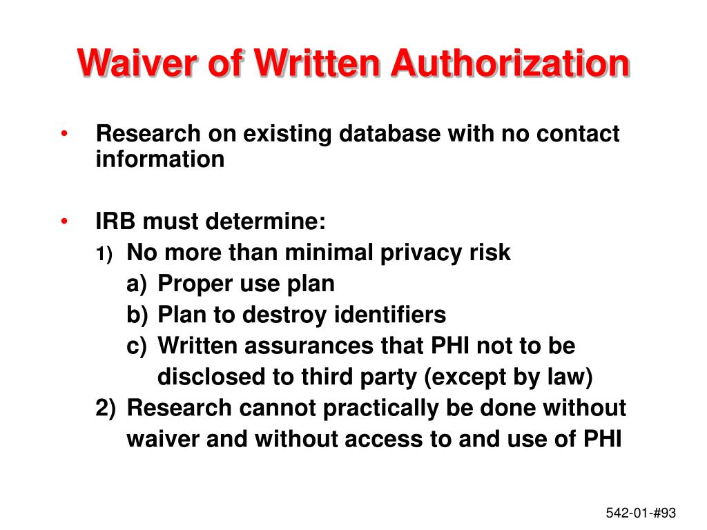 Waiver of Written Authorization