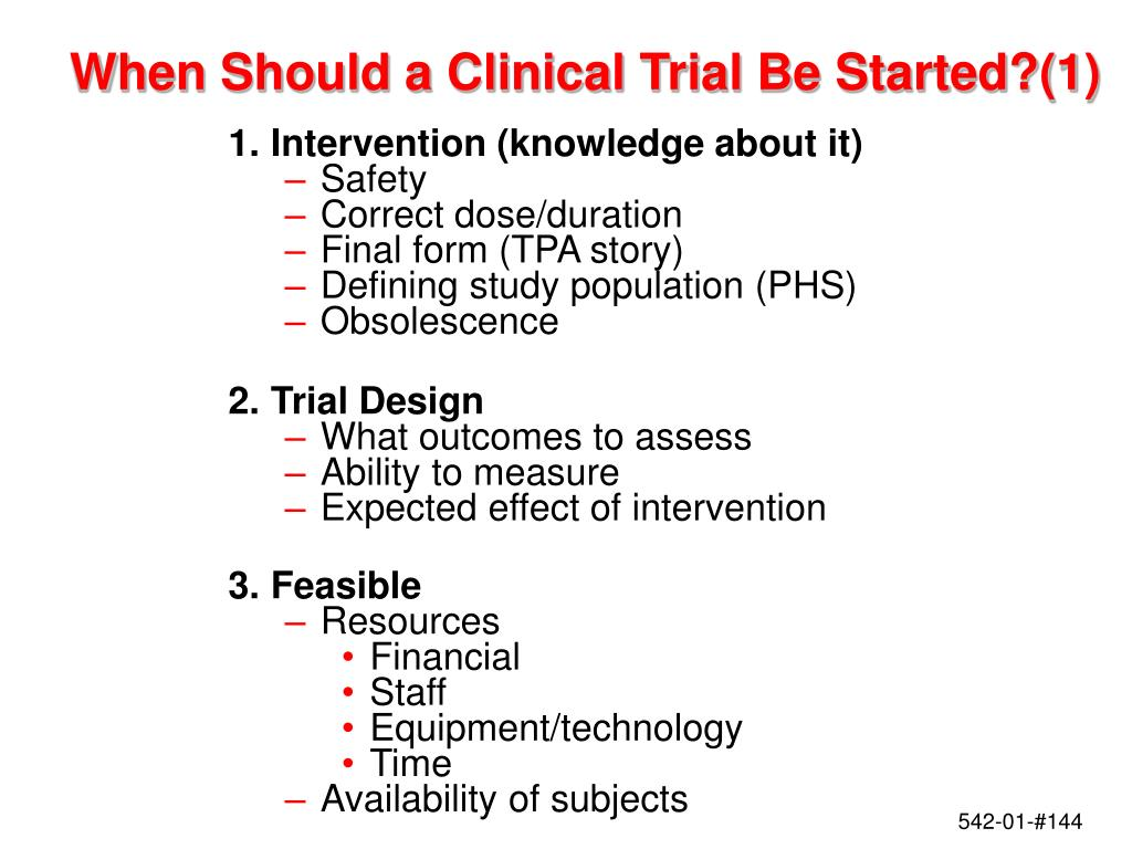 When Should a Clinical Trial Be Started?(1)