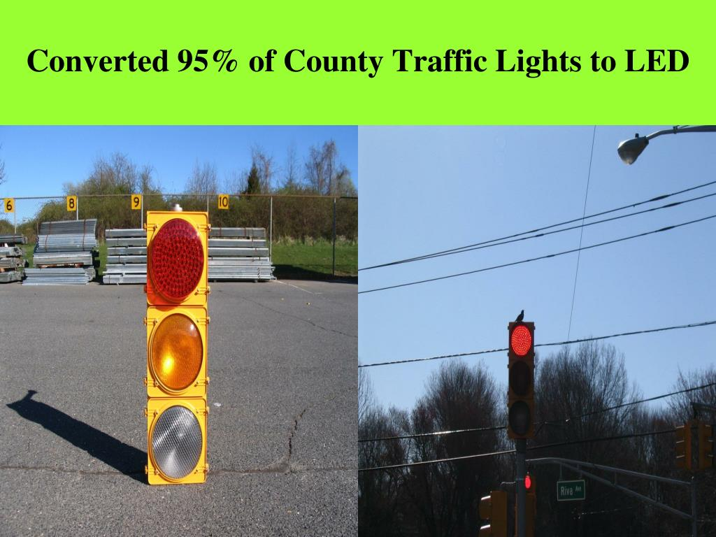 Converted 95% of County Traffic Lights to LED