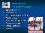 what works the eight principles
