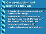 categorization and sorting drugs