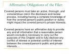 affirmative obligations of the filer