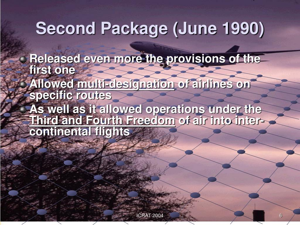 Second Package (June 1990)