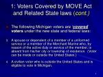 1 voters covered by move act and related state laws cont