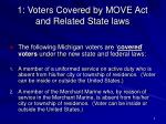 1 voters covered by move act and related state laws