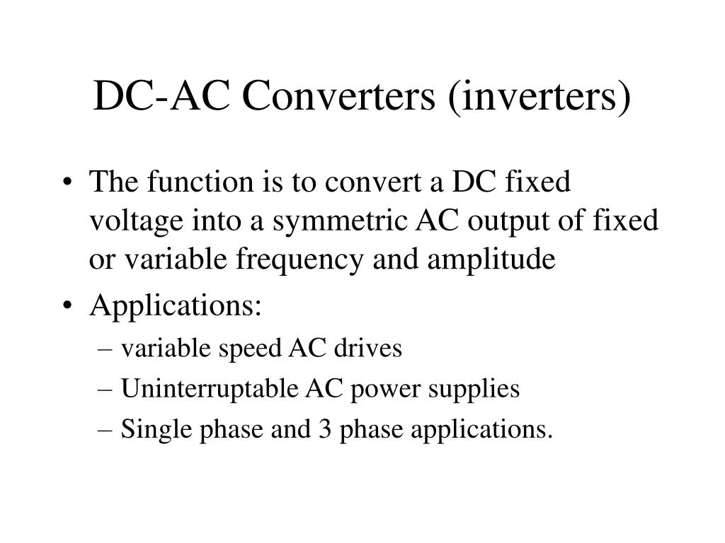 DC-AC Converters (inverters)