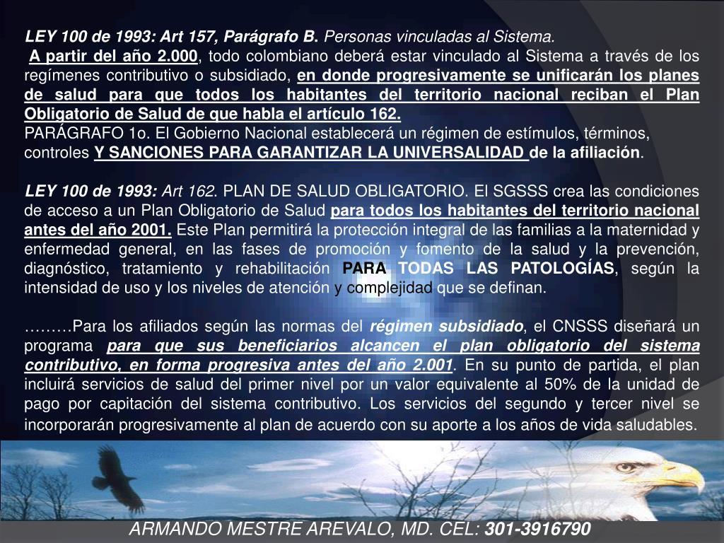 LEY 100 de 1993: Art 157, Parágrafo B