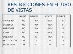 restricciones en el uso de vistas