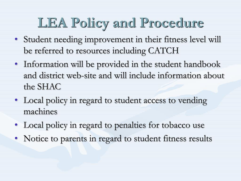 LEA Policy and Procedure
