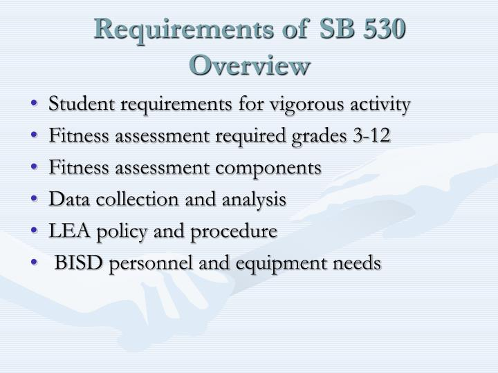 Requirements of sb 530 overview