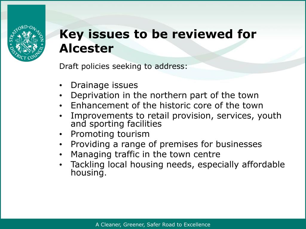 Key issues to be reviewed for Alcester