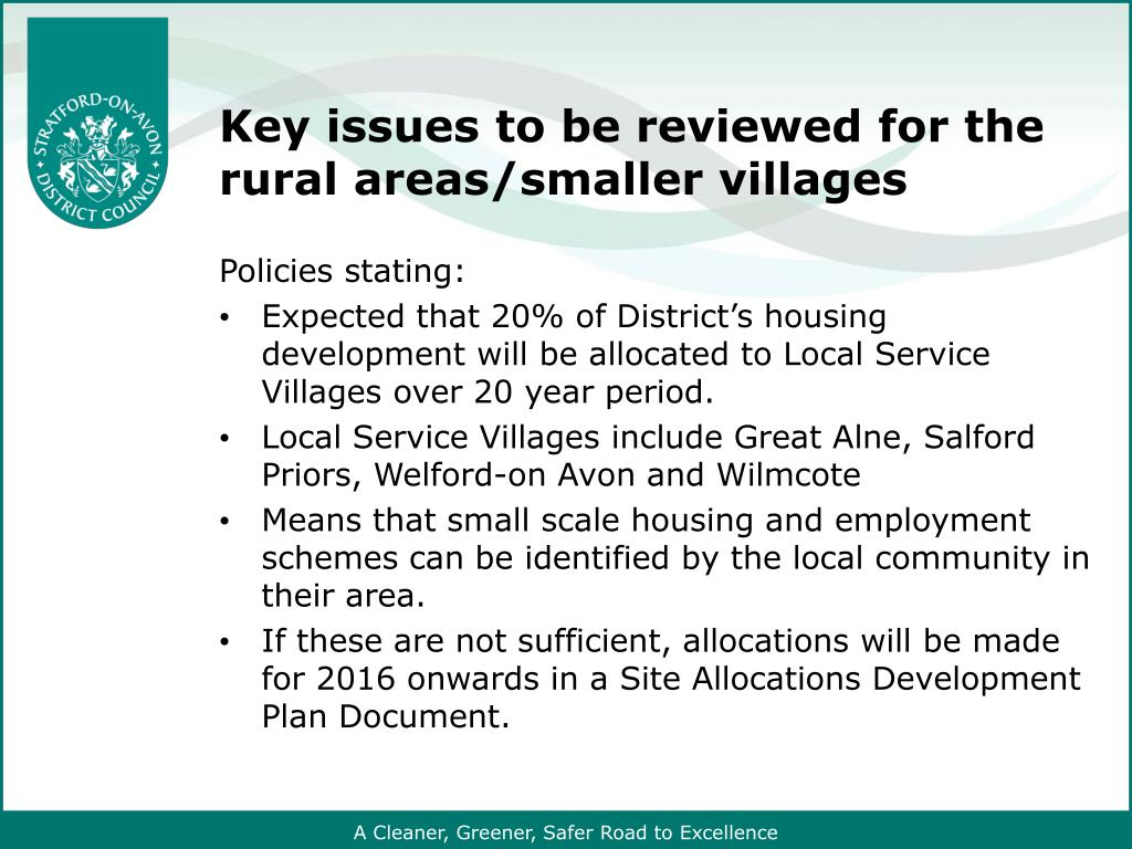 Key issues to be reviewed for the rural areas/smaller villages