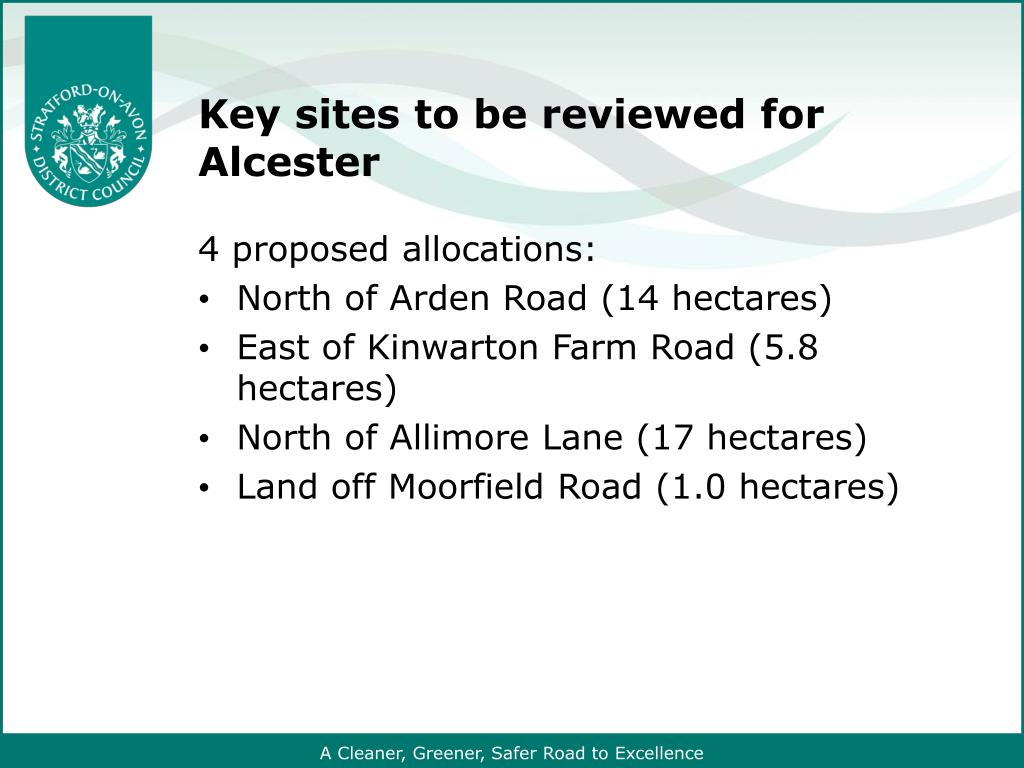 Key sites to be reviewed for Alcester