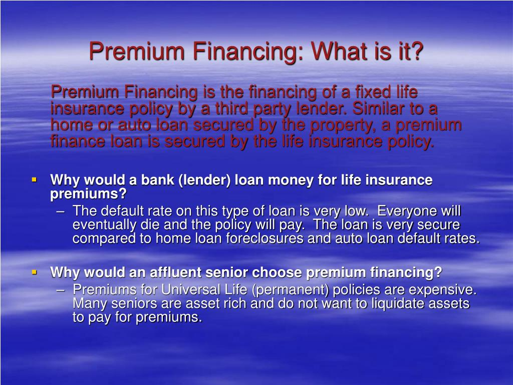 Premium Financing: What is it?