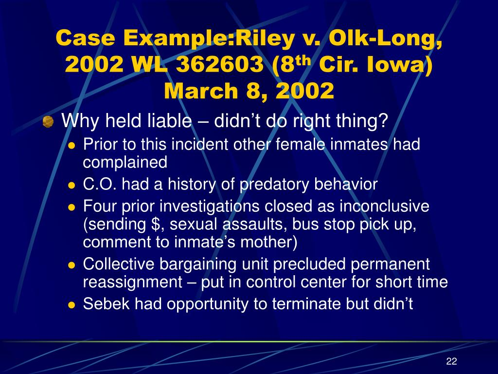 Case Example:Riley v. Olk-Long, 2002 WL 362603 (8