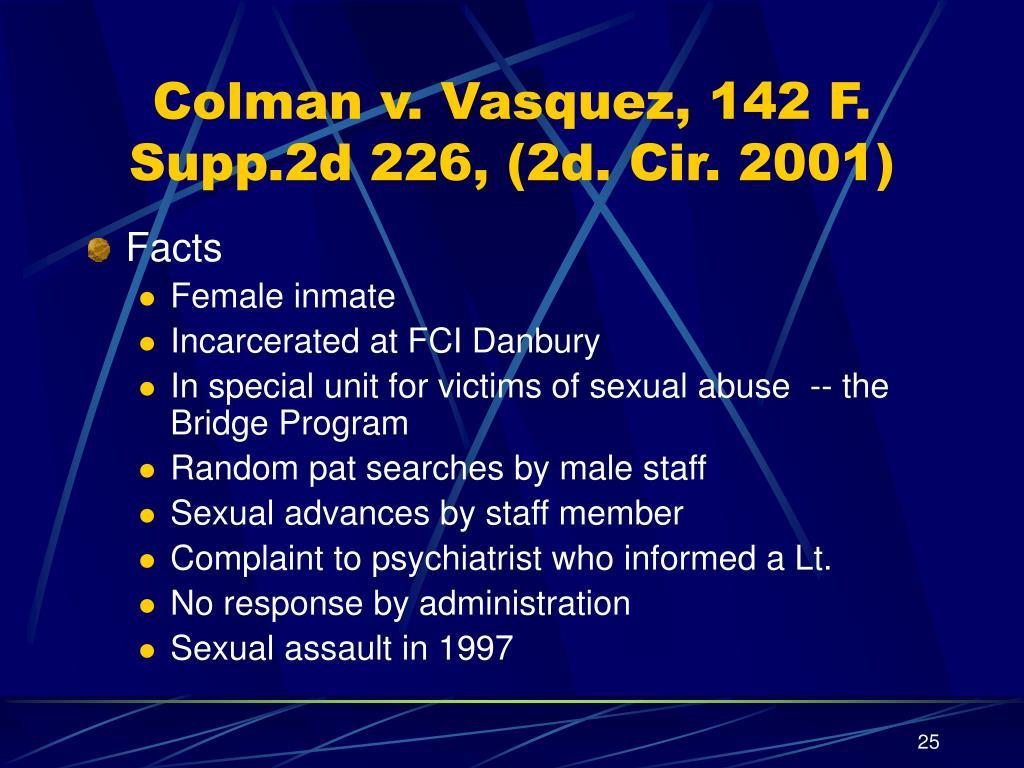 Colman v. Vasquez, 142 F. Supp.2d 226, (2d. Cir. 2001)