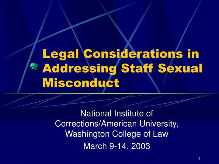 Legal considerations in addressing staff sexual misconduct l.jpg