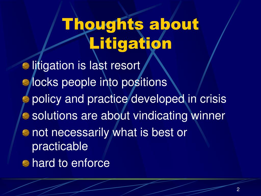 Thoughts about Litigation
