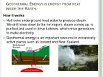 geothermal energy is energy from heat inside the earth