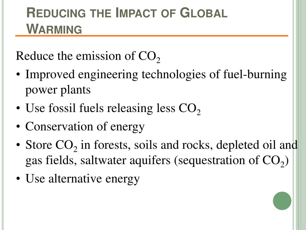 Reducing the Impact of Global Warming