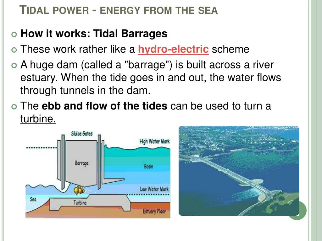 Tidal power - energy from the sea