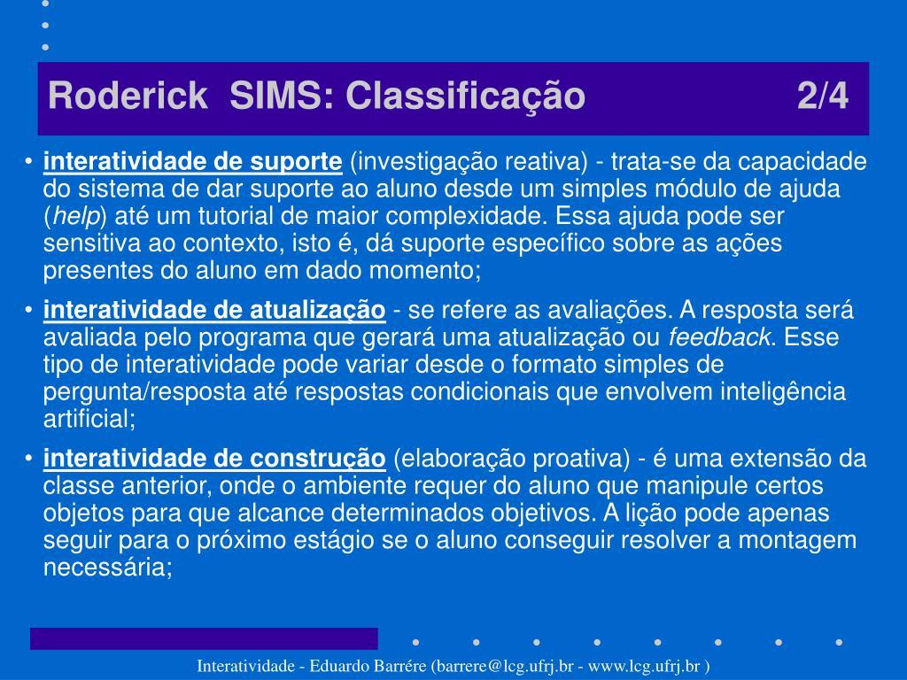 Roderick  SIMS: Classificação                    2/4